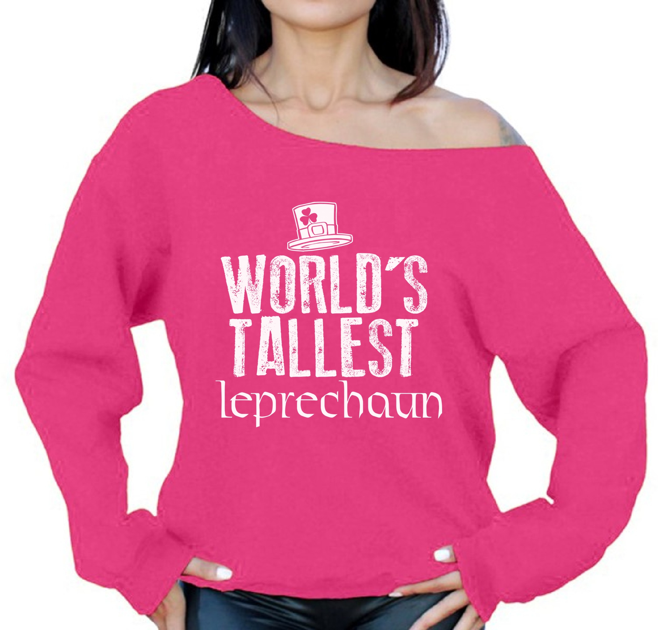 World 039 S Tallest Leprechaun Off Shoulder Sweatshirt